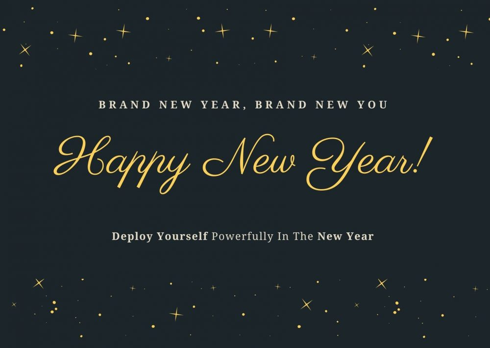 Deploy Yourself Powerfully in The New Year