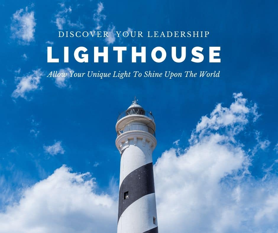 Discover Your Leadership Lighthouse
