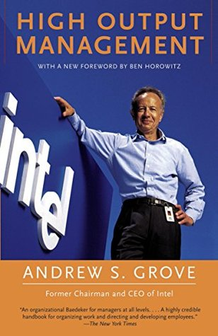High Output Management by Andy Grove
