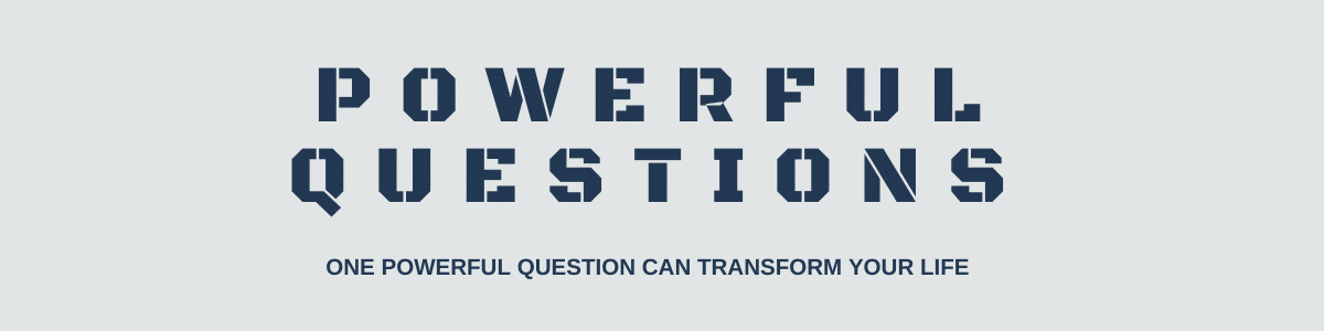 One Powerful Question Can Transform Your Life