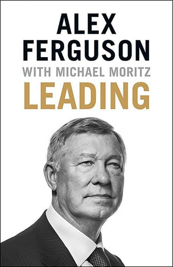 Leading by Alex Ferguson 2015