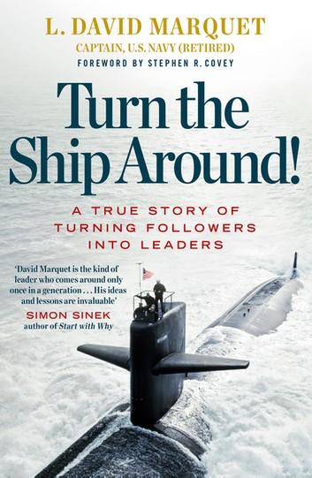 Turn The Ship Around - David Marquet