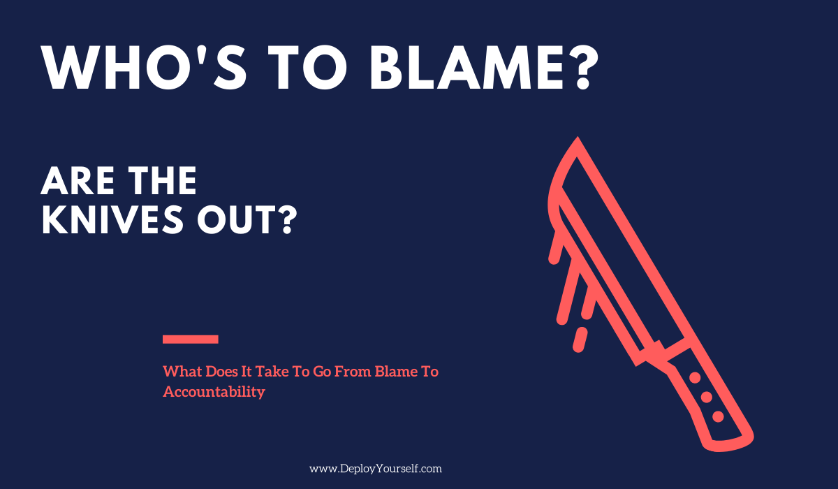 A 6 Step Framework To Take Your Team Culture From Blame to Accountability