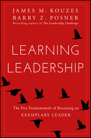 Learning Leadership (2016) By James Kouzes And Barry Posner