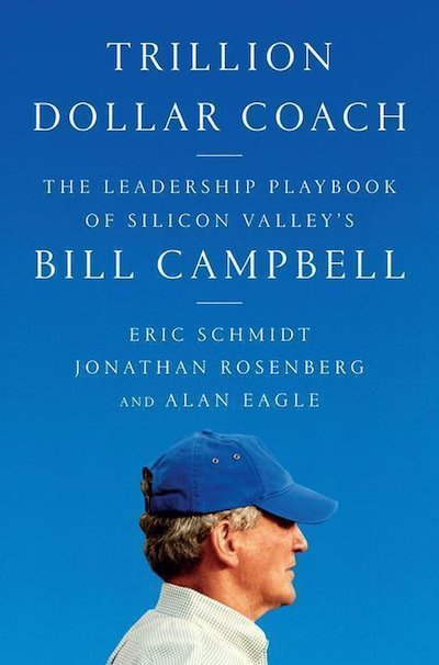 Trillion Dollar Coach - Bill Campbell