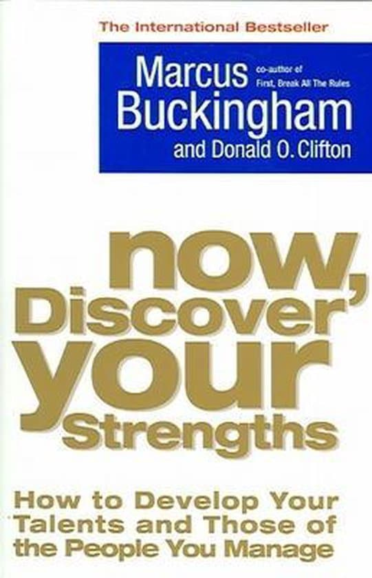 Now, Discover Your Strengths (2004) by Marcus Buckingham