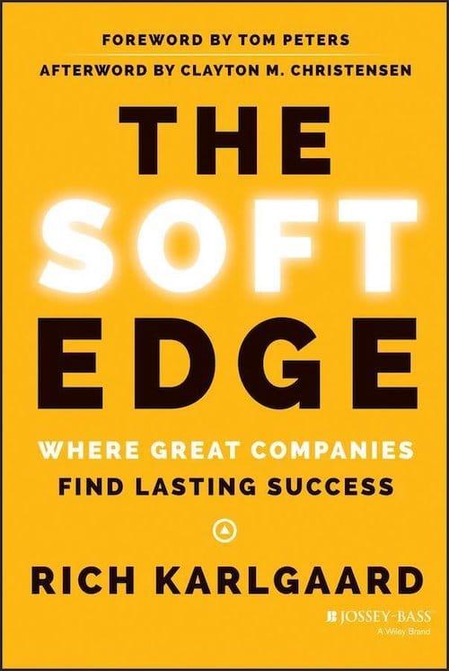 The Soft-Edge (2014) by Rich Karlgaard