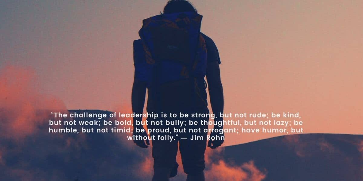 The Challenge of Leadership Quote