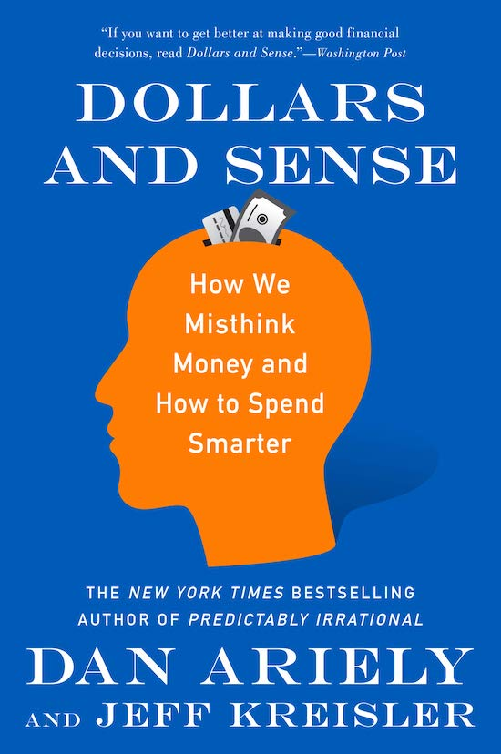 Dollars and Sense (2017) by Dan Ariely and Jeff Kreisler
