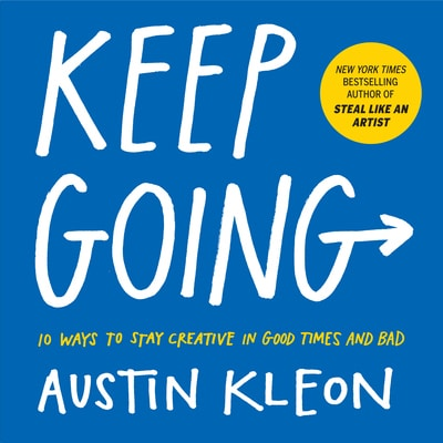 Keep Going (2019) by Austin Cleon