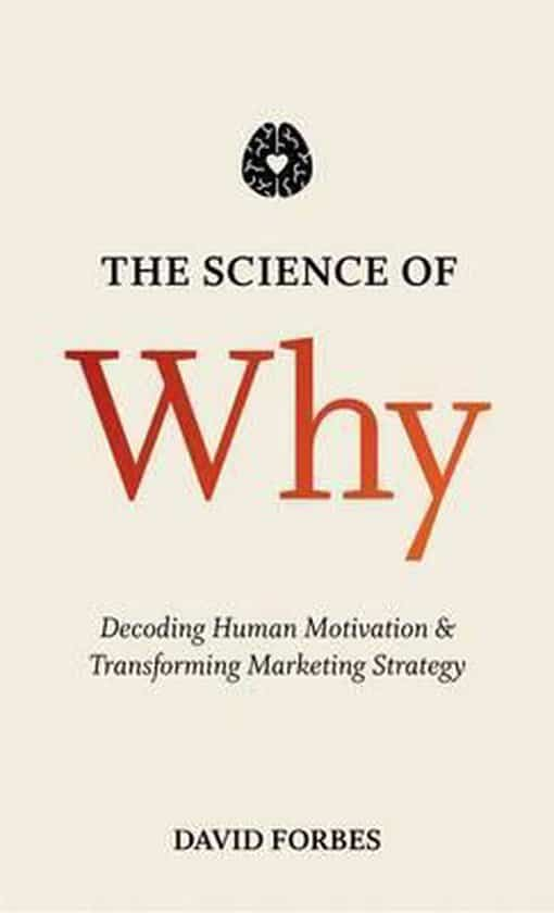 The Science Of Why (2015) by David Forbes