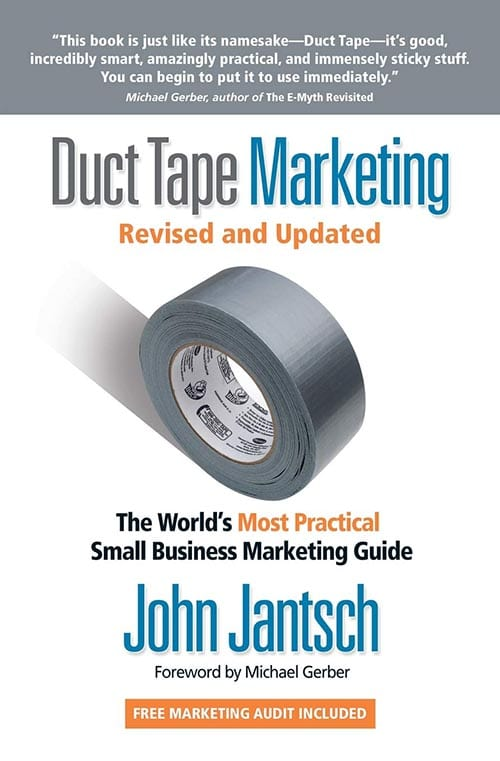 Duct Tape Marketing Updated And Revised by John Jantsch