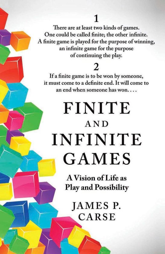 Finite and Infinite Games by James P Carse - Book Review & Summary
