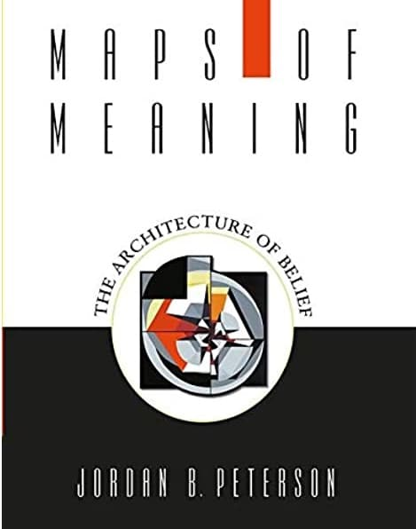 Maps of Meaning by Jordan B Peterson