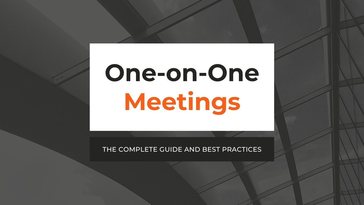 One-on-One Meetings - Powerful Questions and Best Practices