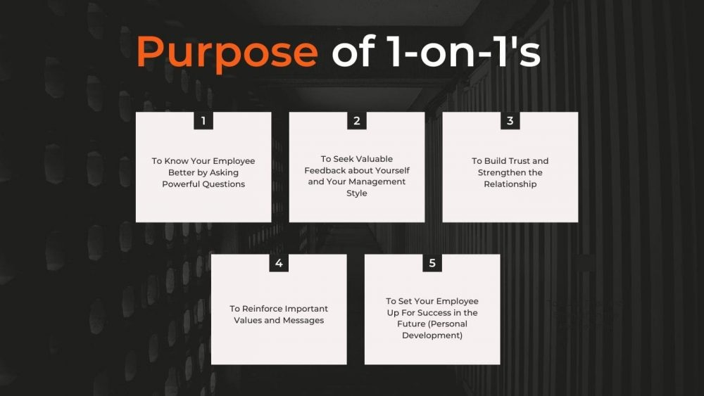 Purpose of One on One Meetings
