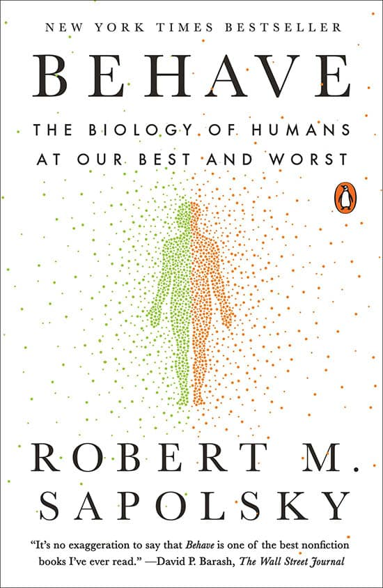 Behave by Robert M Sapolsky - Book Review