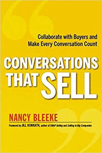 Conversations That Sell (2013) by Nancy Bleeke