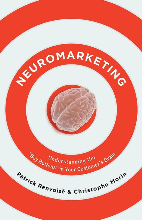 Neuromarketing by Patrick Renvoise and Christophe Morin