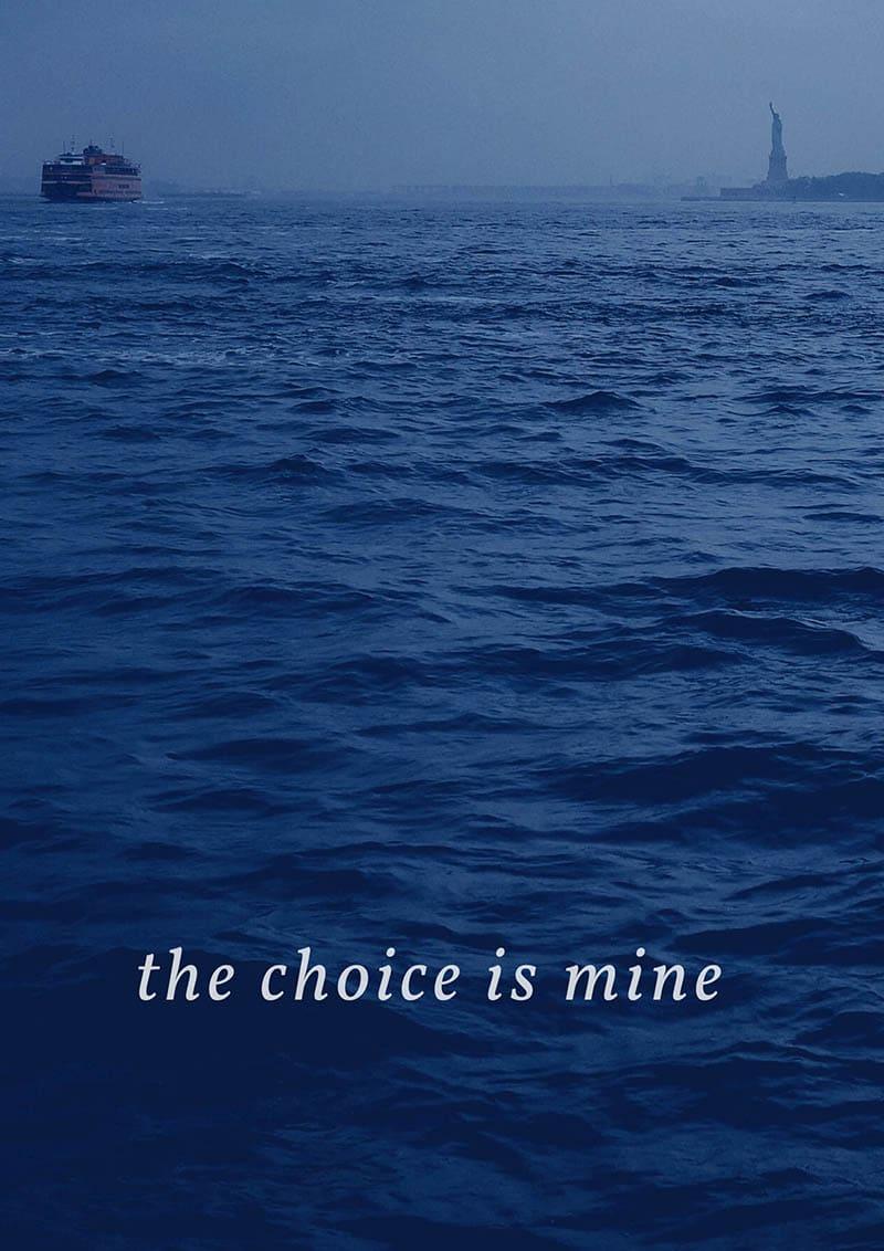 The Choice Is Mine