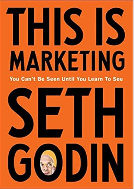 This Is Marketing (2018) by Seth Godin