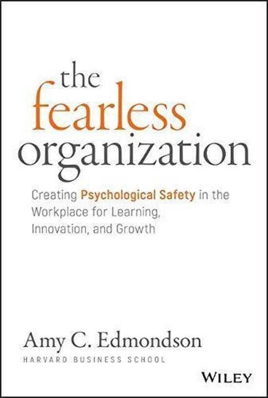 The Fearless Organization by Amy Edmonson